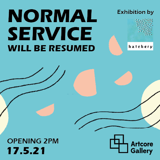 'Normal Service will be Resumed' Curated by Chris A. Wright and Jackie Berridge
